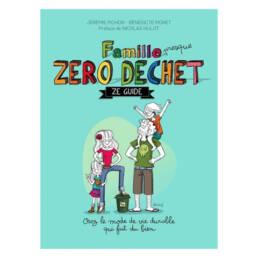 Idée cadeau livre enfant : Famille zéro déchet
